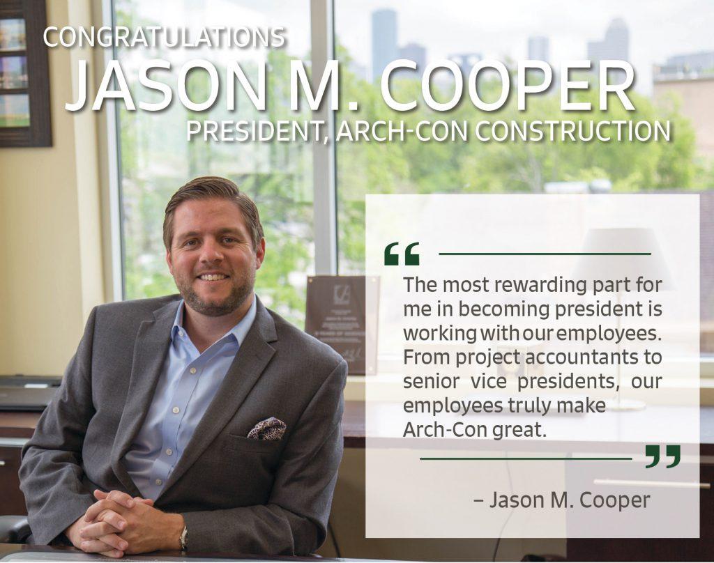 Jason Cooper, president, Arch-Con Construction
